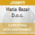 MATIA BAZAR D.O.C.