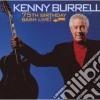 Kenny Burrell - 75th Birthday Bash 'live
