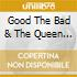 THE GOOD,THE BAD AND THE QUEEN (LIM.EDIT. + CD LIVE)