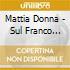 Mattia Donna - Sul Franco Della Strada