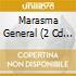 MARASMA GENERAL (2 CD RISTAMPA 2007)