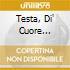 TESTA, DI' CUORE (RISTAMPA 2007)