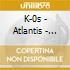 K-0s - Atlantis - Hymns For Disco