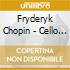 Fryderyk Chopin - Cello Sonata 07 - Mork, Stott