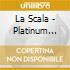 LA SCALA - THE PLATINUM COLLECTION 2