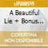 A BEAUTIFUL LIE + BONUS TRACKS (SPEC. EDITION CD + DVD )