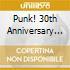 PUNK! 30TH ANNIVERSARY  (BOX 3 CD)