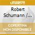 Robert Schumann / Johannes Brahms - Piano Quinte - Artemis Quartet