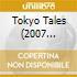 TOKYO TALES (2007 REMAST.)