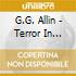 G.G. Allin - Terror In America