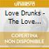 Love Drunks - The Love Drunks