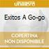 EXITOS A GO-GO