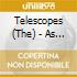 Telescopes - As Approved By The The Committee