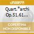 QUART.*ARCHI OP.51,61 CHLINGIRIAN QU