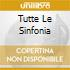 TUTTE LE SINFONIA