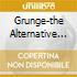GRUNGE-THE ALTERNATIVE COMPILATION