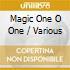 MAGIC ONE O ONE