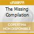 THE MISSING COMPILATION