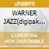 WARNER JAZZ(digipak econ.)
