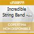 Incredible String Band - Best Of 1966-70
