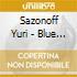 Sazonoff Yuri - Blue Sky Classics