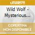 WILD WOLF - MYSTERIOUS BEAUTY
