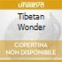 TIBETAN WONDER