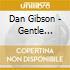 Dan Gibson - Gentle World: Native Spirit