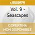 VOL.  9 - SEASCAPES