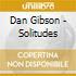 Dan Gibson - Solitudes