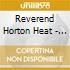 Reverend Horton Heat - Smoke 'Em If You Got'Em