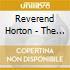 Reverend Horton - The Full Custom Gospel Sound