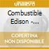 Combustible Edison - Schizophonic!