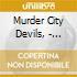 Murder City Devils, - Empty Bottles Broken Hearts