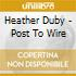 Duby, Heather - Post To Wire