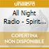 All Night Radio - Spirit Radio Frequency