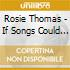 Rosie Thomas - If Songs Could Be Held
