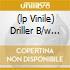 (LP VINILE) DRILLER B/W PSYCHOGEIST