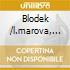 Blodek /l.marova, D.sounova, V.kocian, K.bermann, Kuhn Mixed Chorus, Prague National Theatre Orchestra