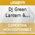 Dj Green Lantern & Dipset - Best Of