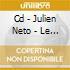 CD - JULIEN NETO - LE FUMEUR DE CIEL