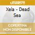 Xela - Dead Sea