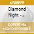 Diamond Night - Popsicle