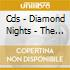 CDS - DIAMOND NIGHTS       - THE GIRL S ATTRACTIVE