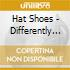 Hat Shoes - Differently Desperate