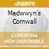 MEDWWYN'S CORNWALL