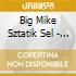 Big Mike Sztatik Sel - Sun Still