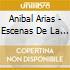 Anibal Arias - Escenas De La Ciudad