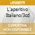 L'APERITIVO ITALIANO/3CD