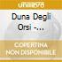 LA DUNA DEGLI ORSI/2CDx1